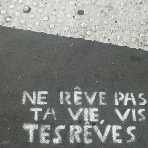 rêve vie street Citation art Paris
